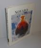 Novaro. The king of Glass. American Fine arts Editions Inc. Scottsdale Arizona. 1996.. CRAFT, Jennifer - COOHILL, Patricia-Trutty et alii