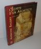 L'Égypte d'un architecte - Ambroise Baudry (1838 - 1906). Somogy. Éditions d'Art. 1998.. CROSNIER-LECONTE, Marie-Laure - VOLAIT, Mercedes