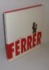 Casimir Ferrer. Éditions Odyssée. Grauhlet. 1998.. CASIMIR FERRER