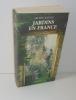 Jardins en France. Guide illustré. Actes Sud. Paris. 1999.. RACINE, Michel
