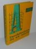 L'Architecture du XXe siècle. Paris. PUF. 1962.. CHAMPIGNEULLE, Bernard - ACHE, Jean