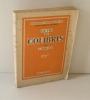 La vie des colibris. Histoire naturelles - 4 - Paris. NRF gallimard. Deuxième édition. 1944.. BERLIOZ, J.