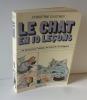 Le chat en 10 leçons et tout pour l'aimer, le nourrir, le soigner. Paris. Hachette. 1976.. GAUTHEY, Christine