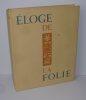 Éloge de la folie, bois gravés de Lucien Boucher. Éditions littéraires de France. 1946.. ÉRASME