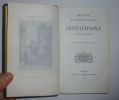 Histoire de la conquête et de l'occupation de Constantinople par les latins. Tours. Mame et Cie. 1855.. POUJOULAT, Baptistin