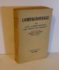 Compagnonnage par les compagnons du tour de France. Collection présences. Paris. Plon. 1951.. DAUTRY, Raoul