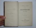 Les excentricités du langage. Cinquième édition toute nouvelle. Paris. E. Dentu. 1865.. LARCHEY, Lorédan
