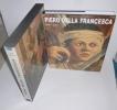 Pierro Della Francesca. Citadelles & Mazenod. Collection les phares. Paris. 1992.. LIGHTBOWN, Ronald