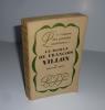 Le roman de François Villon. Le roman des grandes existences - 4 - Paris. Plon. 1926.. CARCO, Francis