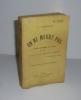 On ne meurt pas. Preuves scientifiques de la survie, préface de Ch. Moreau-Vauthier. Paris. Jouve et Cie. 1935.. CHEVREUIL, L.