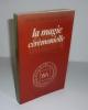 La magie cérémonielle. Traduit, présenté et annoté par Jean Servier. L'île verte. Berg International. 1982.. HENRI CORNEILLE AGRIPPA