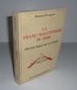 La franc-maçonnerie du bois protectrice de la forêt. Guy Trédaniel éditeur.  Paris. 1991.. BRENGUES, Jacques