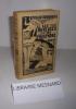 Les buveuses de phosphore. Roman. Couverture par Eliane Jalabert. Collection du Tournesol. Mercure de Flandre. Lille. 1928.. BONMARIAGE, Sylvain