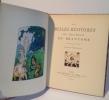 Les belles histoires du Seigneur de Brantôme, illustrée d'images par Joseph Hémard. Paris. G. Crès & Cie. 1924.. BRANTÔME, MESSIRE Pierre de ...