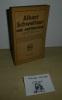 Albert Schweitzer. Une anthologie. Paris. Payot. 1952.. JOY, Charles R.