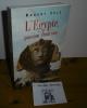 L'Égypte passion Française. Paris. Seuil. 1997.. SOLÉ, Robert