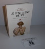 Le sentiment de soi. Histoire de la perception du corps. L'univers historique. Paris. Seuil. 2014.. VIGARELLO, Georges