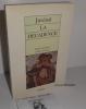 La décadence. Version française d'Alain Golomb. Arléa. 1990.. JUVÉNAL