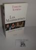 Les Montmorency. Grandeur et déclin. Paris. Perrin. 2002.. KERMINA, Françoise