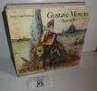 Gustave Moreau. Aquaralles. Paris. Seuil. Office du Livre. Fribourg. 1984.. MATHIEU, Pierre-Louis