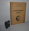 La franc-maçonnerie écossaise. Deuxième édition. S.N.E.P. Nice. (1952 ?). COEN, Antonio - DUMESNIL DE GRAMONT, Michel