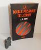 La double puissance de l'esprit. Préface et traduction de René Sudre. Payot. Paris.1979.. RHINE, J.-B.