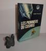 Les pionniers du Cosmos. Paris. Éditions France Empire. 1969.. THILLIEZ, Henri