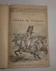 Les gloires du drapeau. Paris. La librairie illustrée. 1894.. RIMBERT, Colonel