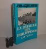 La bataille des philippines. Leyte 1944. Collection troupes de choc. Les Presses de la cité. Paris. 1985.. ANTIER, Jean-Jacques