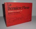 La dernière fleur. Parabole en images par James Thurber, traduite par Albert Camus. Paris. NRF. Gallimard. 1952.. THURBER, James - CAMUS, Albert