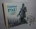 Visitons Pau. Émichel Fabre, texte, Éric Chaplain photographies. Éditions des Régionalismes Pyré-Monde. Princi Negue. Monein. 2006.. FABRE, Michel - ...