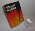 Glossaire français / anglais du couteau. Éditions Crépin Leblond. 2011.. RÉMUZAT, Thibaut