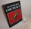 Le livre des couteaux. Edita-Lazarus. 1978.. DE RIAZ, Yvan