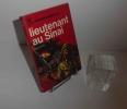 Lieutenant au Sinaï - Collection L'aventure aujourd'hui / J'ai Lu. Paris. Robert Laffont. 1967.. DAYAN, Yaël