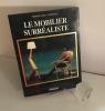 Le mobilier surréaliste. Bookking International. 1993.. VIAPPIANI, Pietro Costa