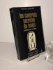 Les cavernes secrètes du temps. L'archéologie psychique. Collection les énigmes de l'univers. Paris. Robert Laffont. 1980.. SCHWARTZ, Stephan