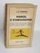 Manuel d'Ethnographie, Paris, Payot, 1960.. MAUDUIT (J.-A.)