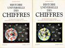 Histoire universelle des chiffres. L'intelligence des hommes racontée par les nombres et le calcul.. IFRAH Georges ..//.. Georges Ifrah.