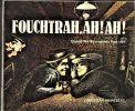Fouchtrah ! Ah ! Ah !. L'humour auvergnat. - Tome 1 : A-K. - Tome 2 : L-Z.. MONCELET Christian ...//... Christian Moncelet (1944-....).