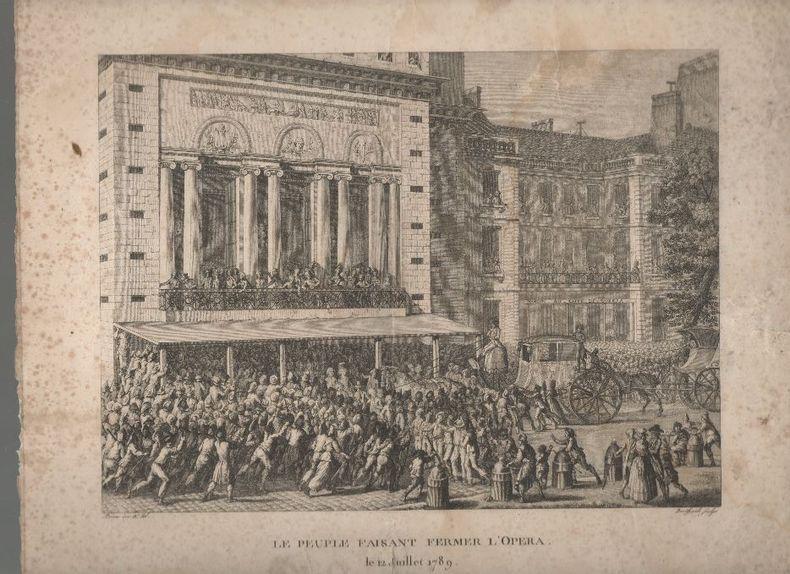 Le peuple faisant fermer l'Opéra le 12 juillet 1789.. BERTHAULT Pierre-Gabriel ..//.. Pierre-Gabriel Berthault (1737-1831).