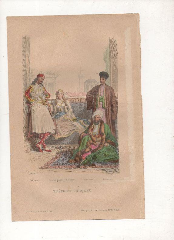 Grèce et Turquie - Costumes divers.. PHILIPPOTEAUX / PIERRE ..//.. Henri Félix Emmanuel Philippoteaux, 1815-1884 (peintre, illustrateur, graveur) / ...