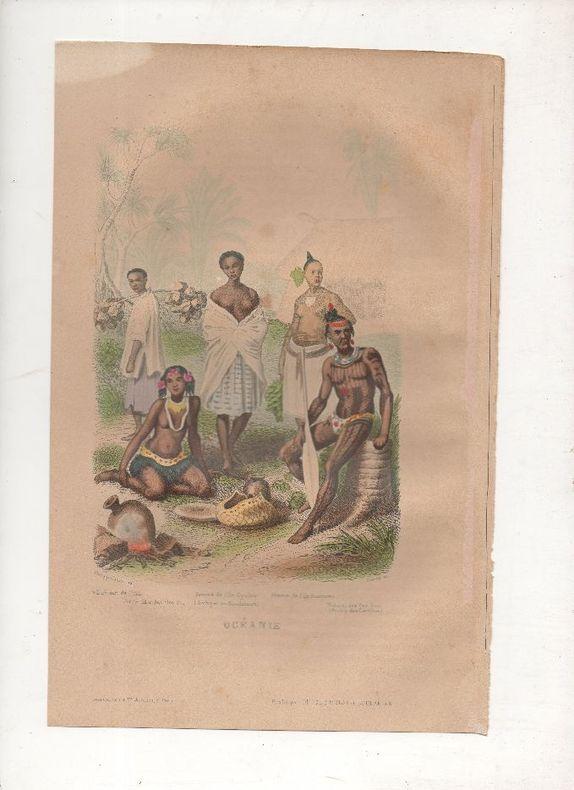 Océanie - Costumes divers.. PHILIPPOTEAUX / PIERRE ..//.. Henri Félix Emmanuel Philippoteaux, 1815-1884 (peintre, illustrateur, graveur) / Pierre ...