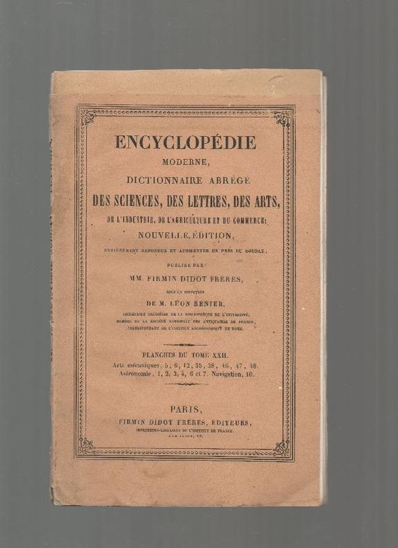 Encyclopédie moderne, dictionnaire abrégé des sciences, des lettres, des arts, de l'industrie, de l'agriculture et du commerce. - 8 cartes ...