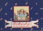 Bibiche et son alphabet.. BLANCHARD ..//.. Marie-Reine Blanchard (1915-2003).