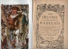 Les Oeuvres De Maitre Francois Rabelais Contenant Cinq Livres De La Vie, Faits et Dits Héroiques De Gargantua et De Son Fils Pantagruel.. RABELAIS ...