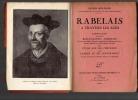 Rabelais à travers les âges. Compilation suivie d'une bibliographie sommaire de l'oeuvre de Maître François, comprenant les éditions qu'on en a ...