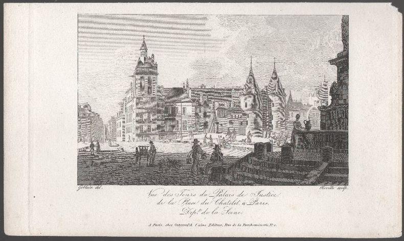[Gravure] - Vue des tours du Palais de Justice de la place du Chatelet à Paris, département de la Seine.. GOBLAIN / REVILLE ..//.. Goblain, ...