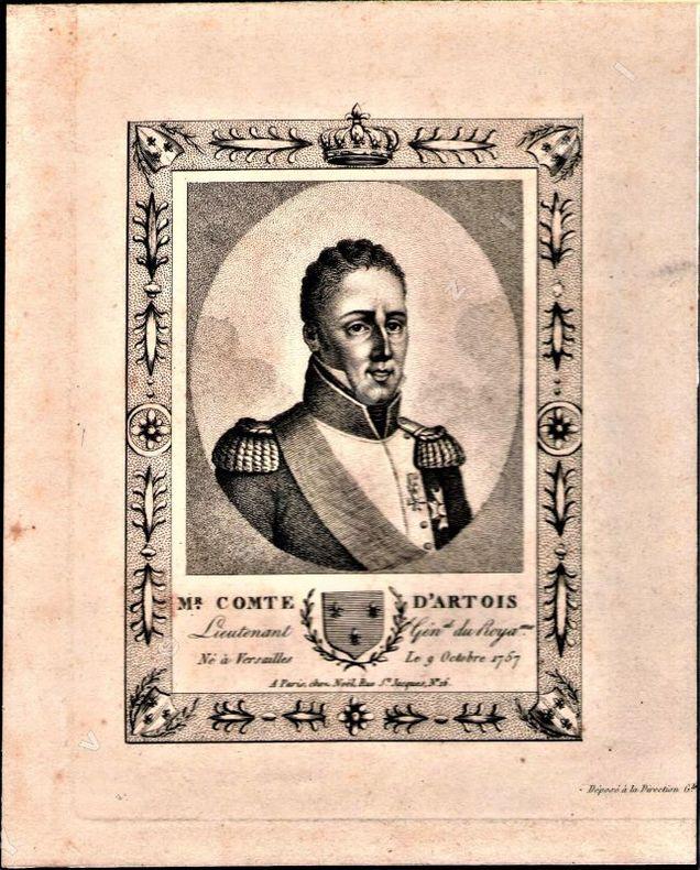 [Gravure] - Portrait de Monseigneur Comte d'Artois, Lieutenant Général du Royaume. Né à Versailles, Le 9 Octobre 1757..