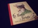 Le Roman De Renard Raconté Aux Enfants. Anonyme