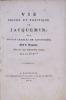 Vie privée et politique de Jacquemin dit Cousin Charles de Loupoigne, Chef de Brigands, dans les neufs Départemens réunis. Bruxelles : Imprimerie ...